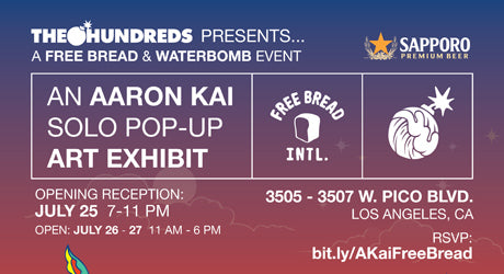 The Hundreds Presents A Free Bread & Waterbomb Event :: Aaron Kai Pop-Up Art Show