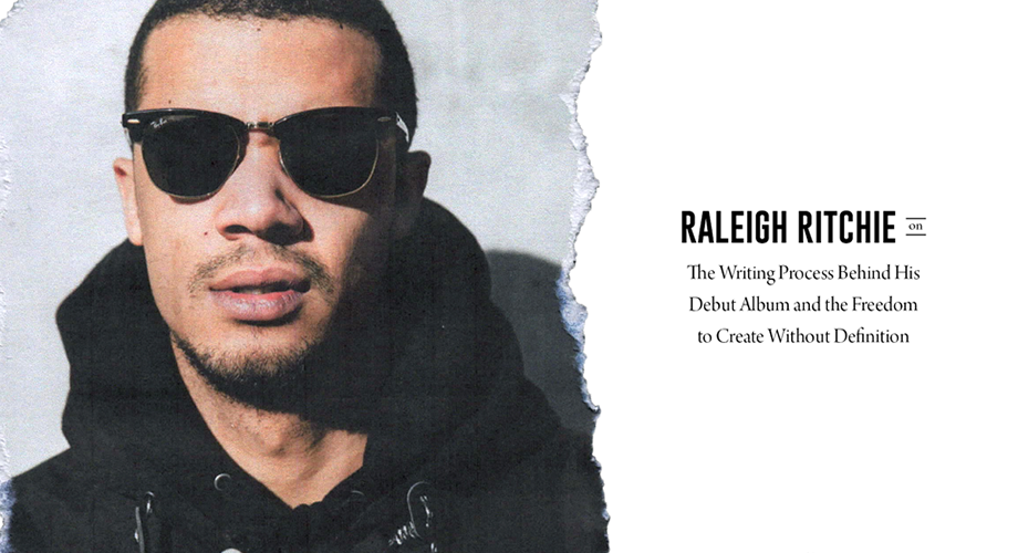 Raleigh Ritchie on Creating Music Without Definition