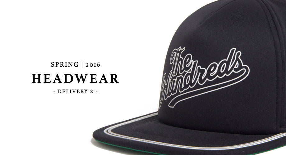 Available Now :: The Hundreds Spring 2016 D2 Headwear