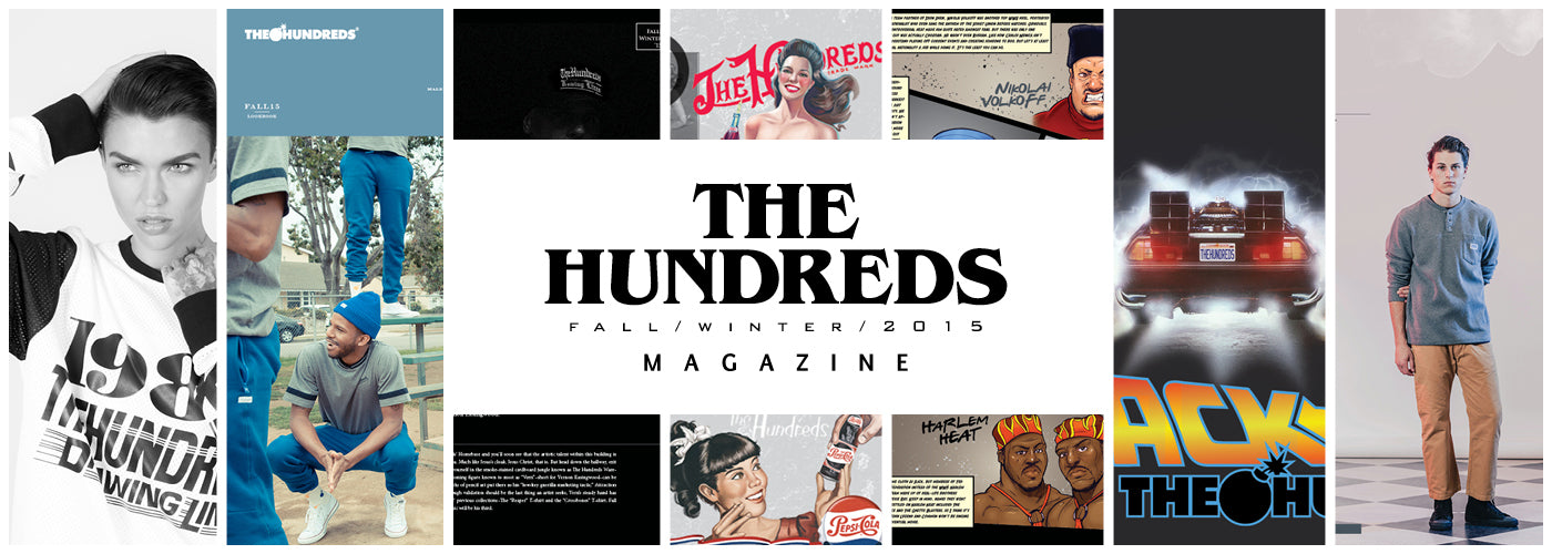 Exclusive Sneak Peek :: The Hundreds Fall/Winter 2015 Magazine