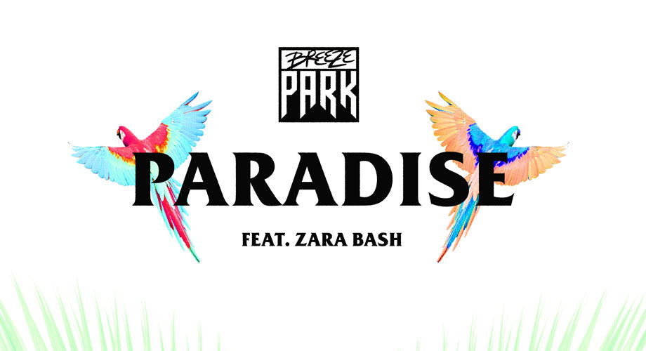 "Premiere :: BreezePark Toasts to the Good Life on Their New Single ""Paradise"""