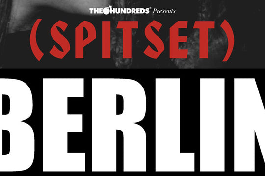 SPITSET Berlin :: Featuring Reese LaFlare, Alexander Spit and MLB