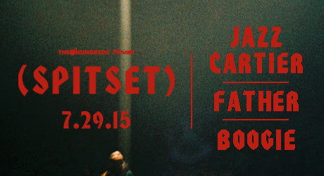 Free SPITSET Show TONIGHT in L.A. Featuring Father + Jazz Cartier + Boogie