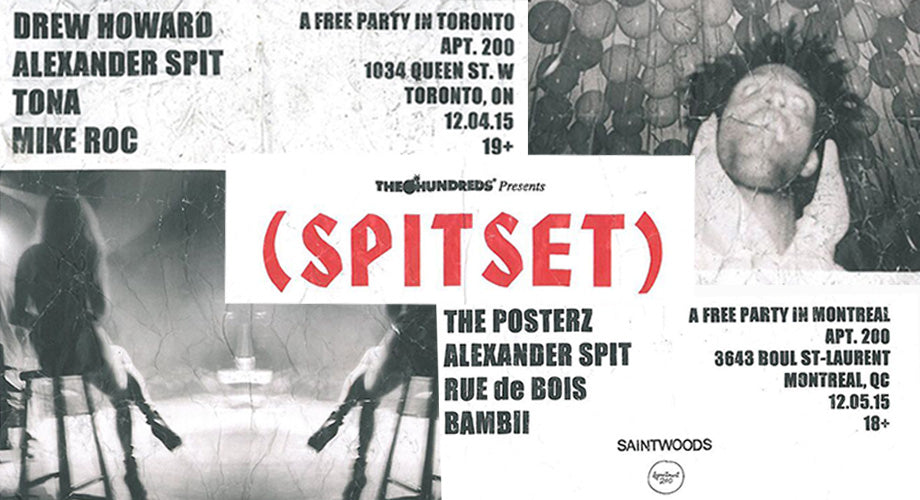 Two Free SPITSET Shows This Week :: Toronto (FRIDAY) + Montreal (SATURDAY)