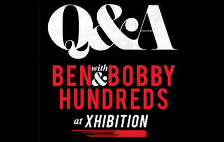 Q&A WITH BEN AND BOBBY AT CLEVELAND'S X HIBITION