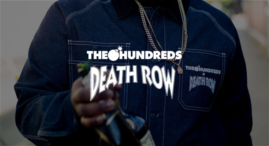 Introducing The Hundreds X Death Row :: Available Now