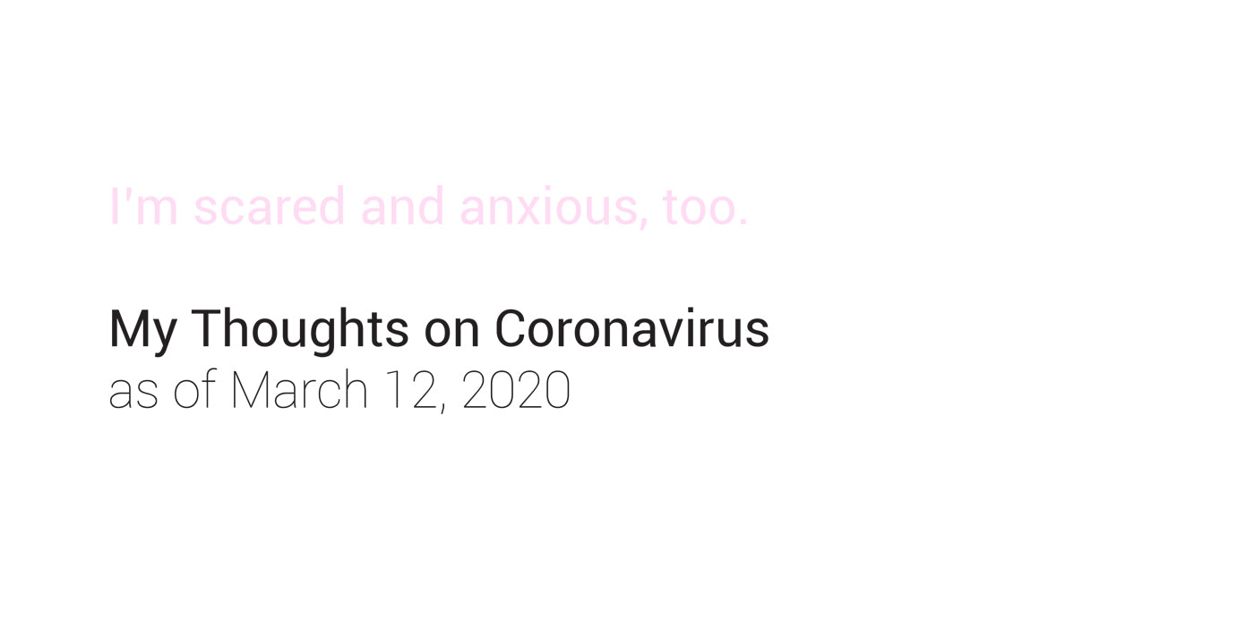 Bobby's Thoughts on Coronavirus as of March 12, 2020