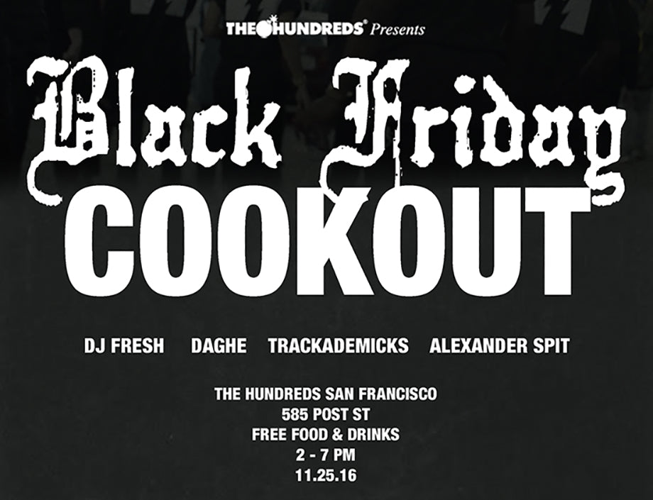 Black Friday Cookout at POST w/ Alexander Spit, Trackademicks & More