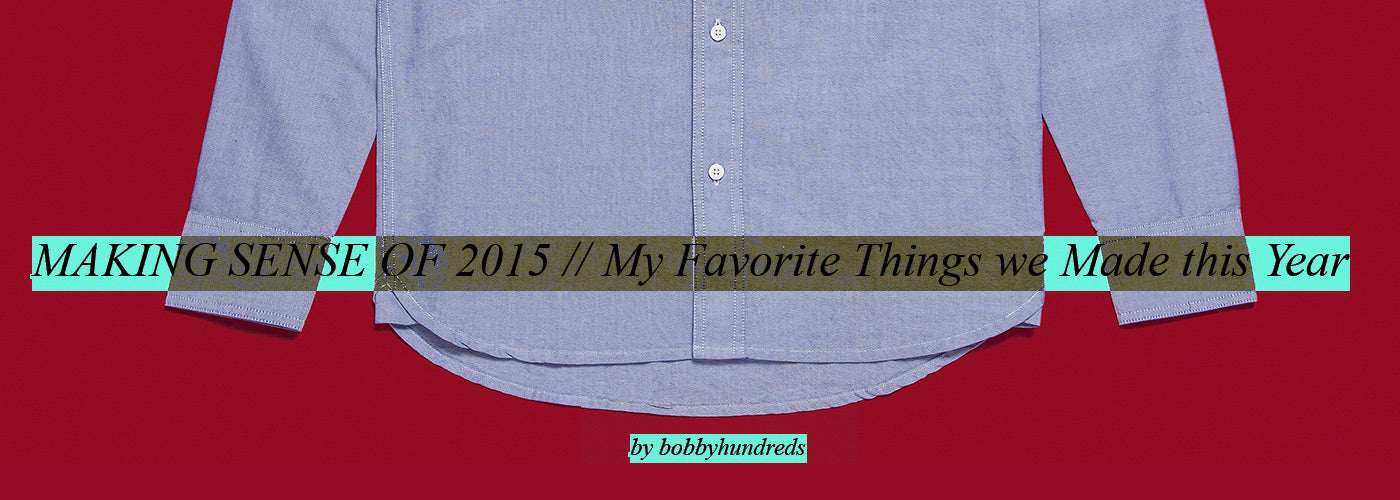 Making Sense of 2015 :: My Favorite Things We Made This Year