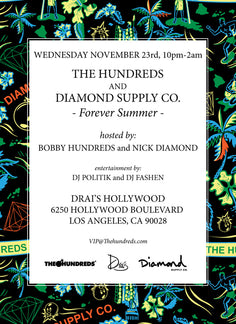 "NYC/SF/LA : THE HUNDREDS x DIAMOND SUPPLY CO. ""FOREVER SUMMER"" RELEASE PARTIES"