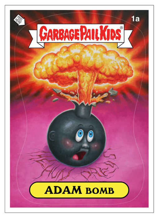 THE HUNDREDS + TOPPS + GARBAGE PAIL KIDS : ADAM BOMB