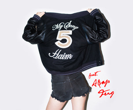 "HAIM ""My Song 5"" f/ A$AP Ferg"