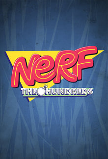 THE HUNDREDS X NERF :: STAY TUNED...