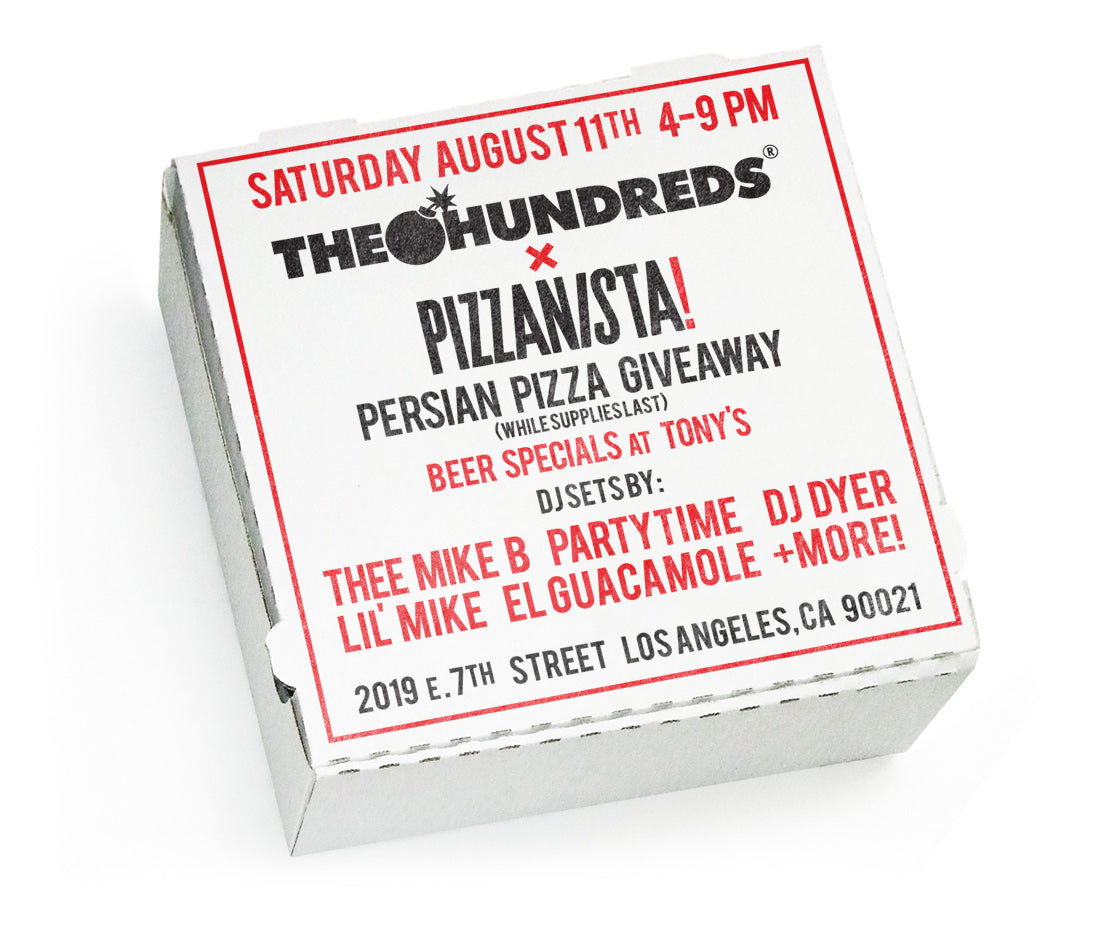 THE HUNDREDS X PIZZANISTA :: TOMORROW!