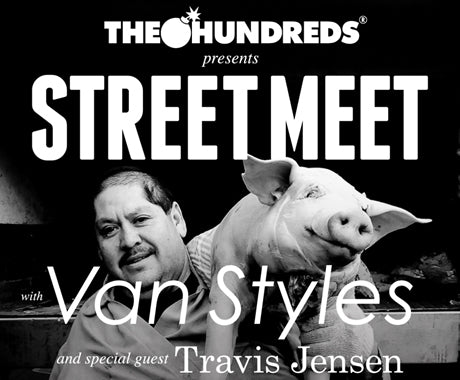 The Hundreds presents :: #STREETMEETSF