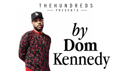 This Friday June 5 :: The Hundreds X Dom Kennedy In-Store Signing & T-Shirt Release