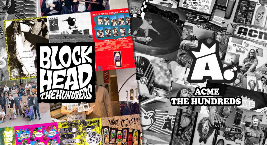 How Acme and Blockhead Inspired The Hundreds' Attitude