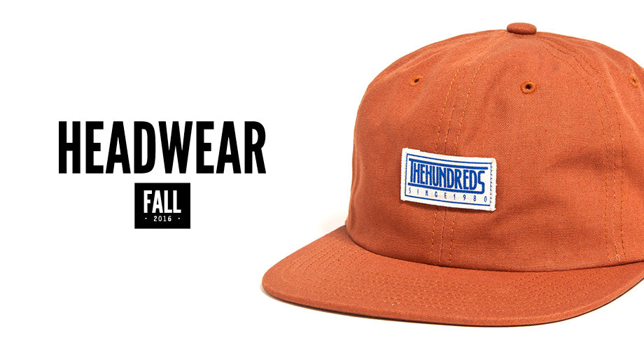 The Hundreds Fall 2016 Headwear :: Available Now