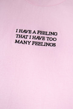 NY Too Many Feelings T-Shirt