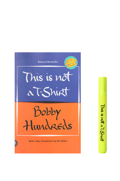 This Is Not a T-Shirt (Paperback) by Bobby Hundreds