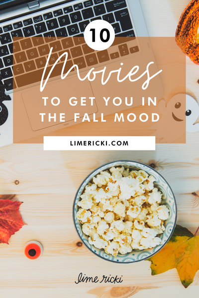 10 movies to get you in the fall mood