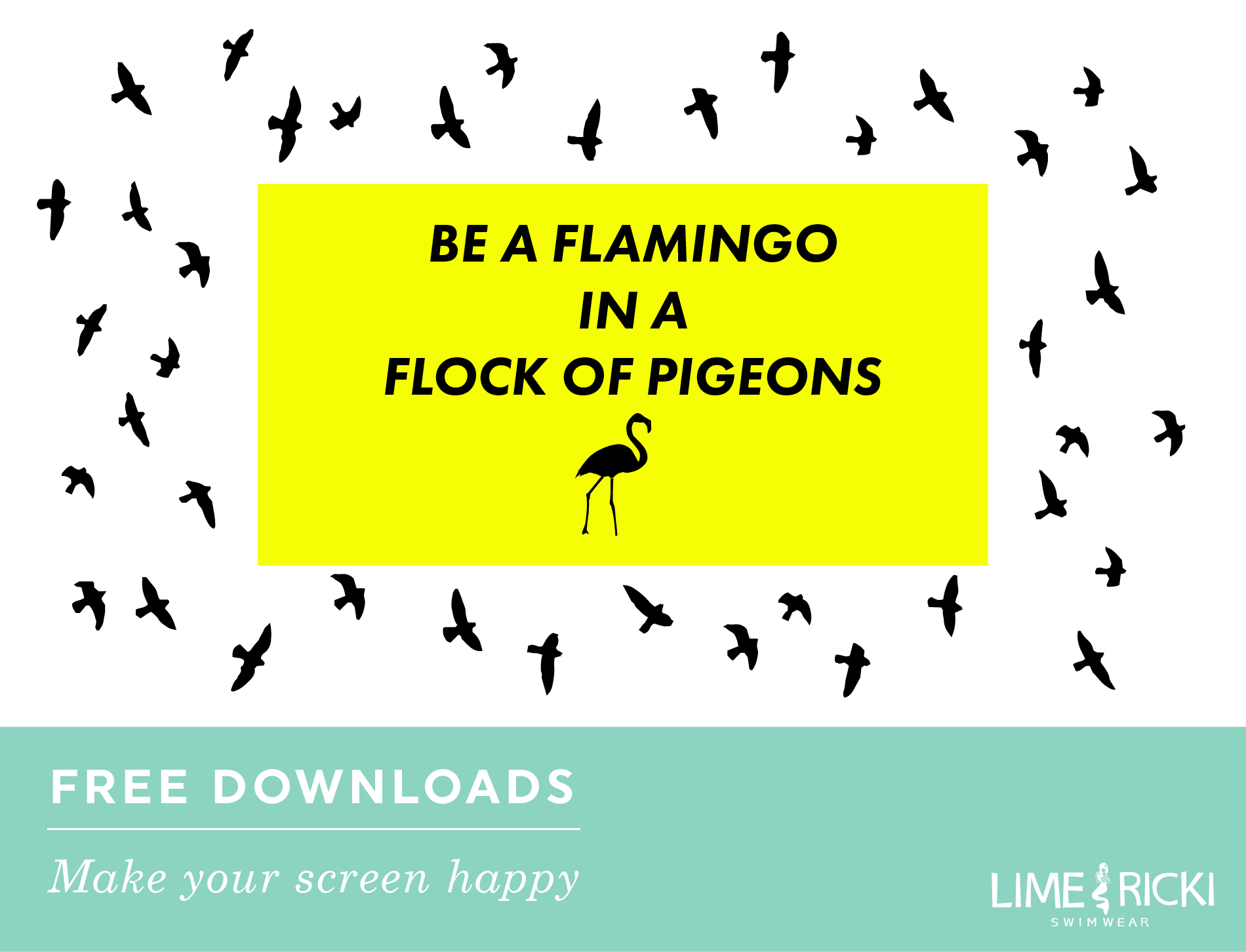 Be a Flamingo 2