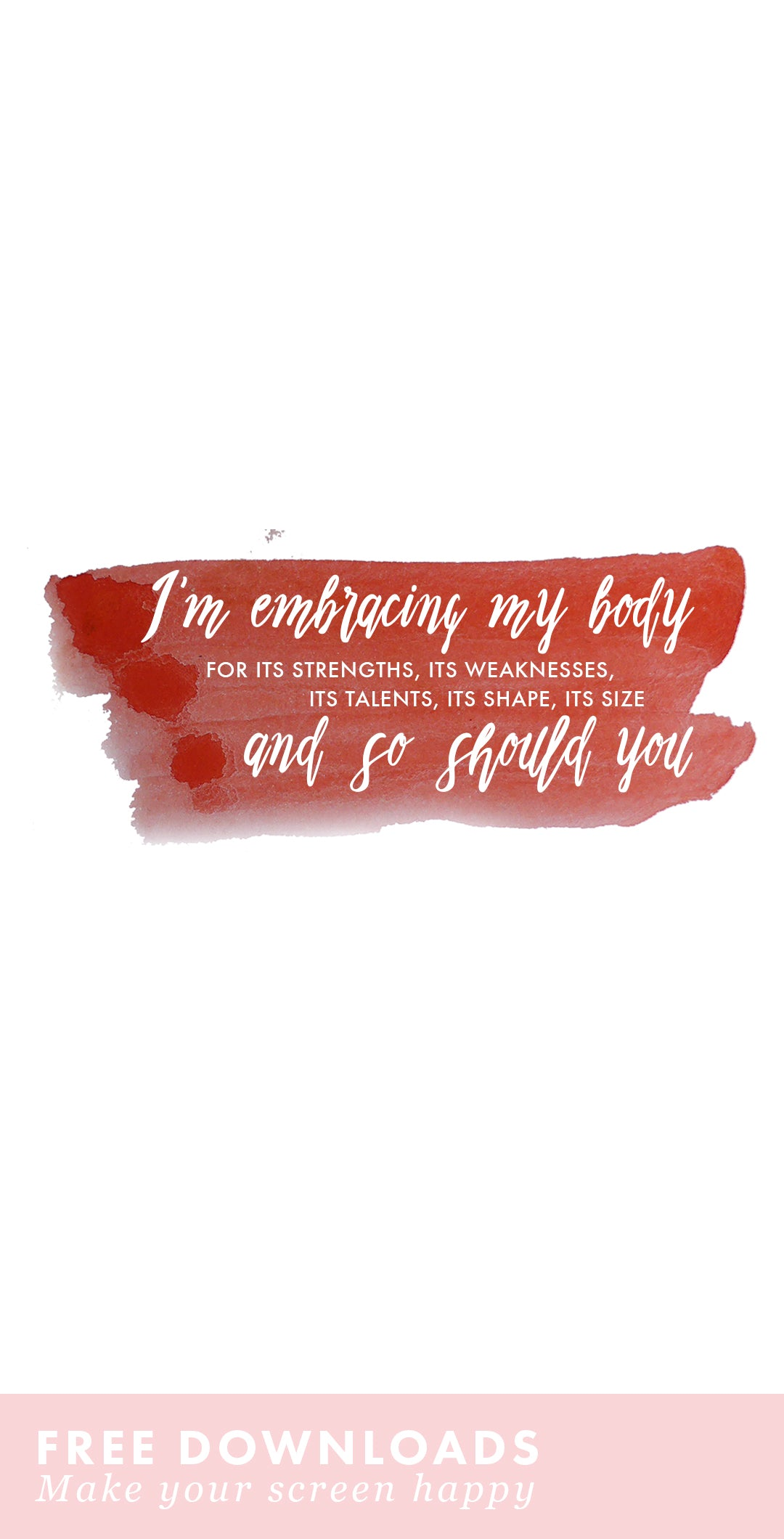 Beautiful quotes and free downloads on body positivity! Live empowered.