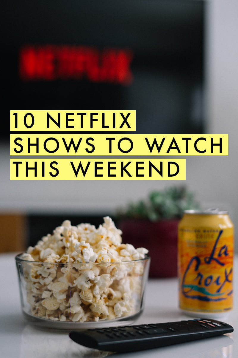 10 Netflix shows to watch - all of these are on my list! | TV to stream | limericki.com