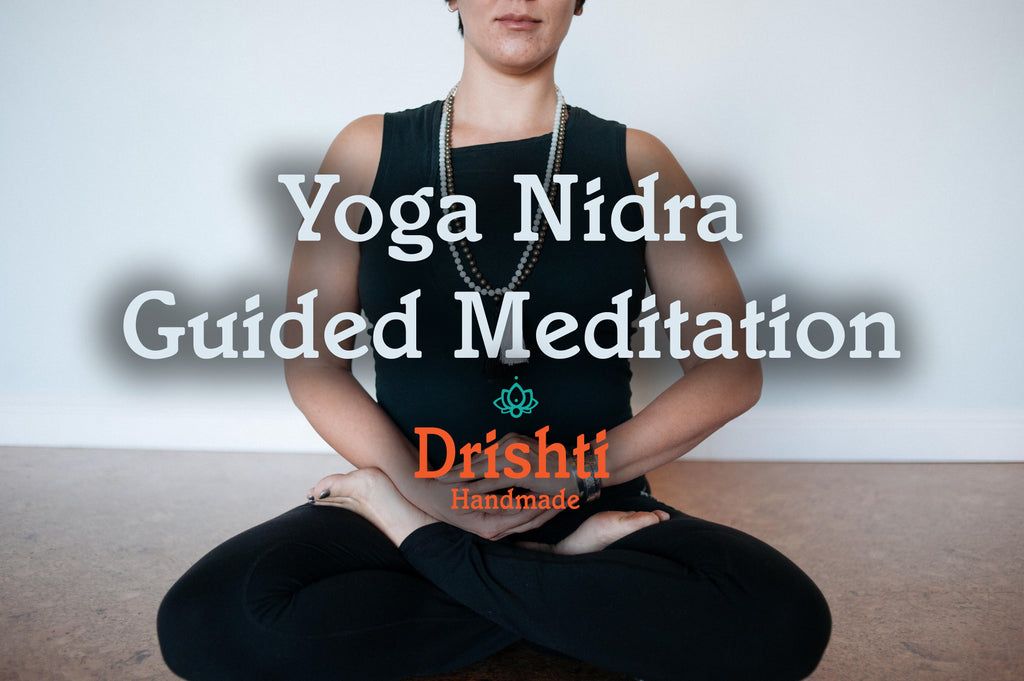Yoga Nidra Guided Meditation Drishti Handmade