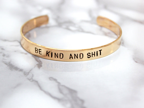 Be Kind and Shit | Stamped Cuff-Cuff-Drishti Handmade