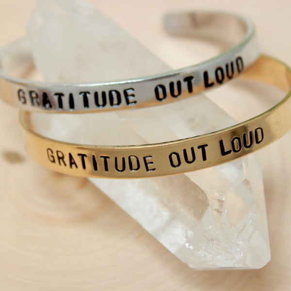 Gratitude Out Loud | Stamped Metal Cuff