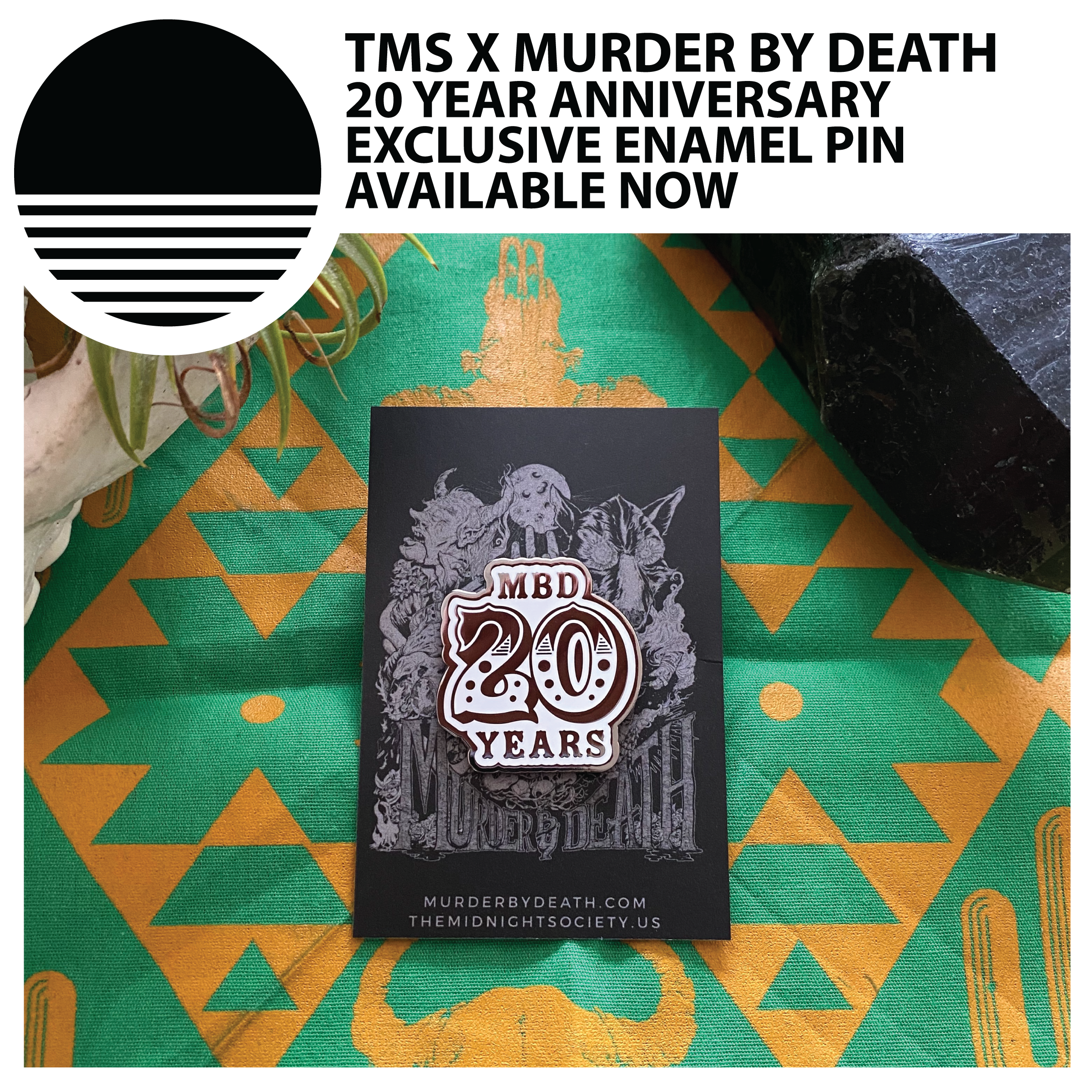 TMS X MURDER BY DEATH :: 20 YEAR ENAMEL PIN