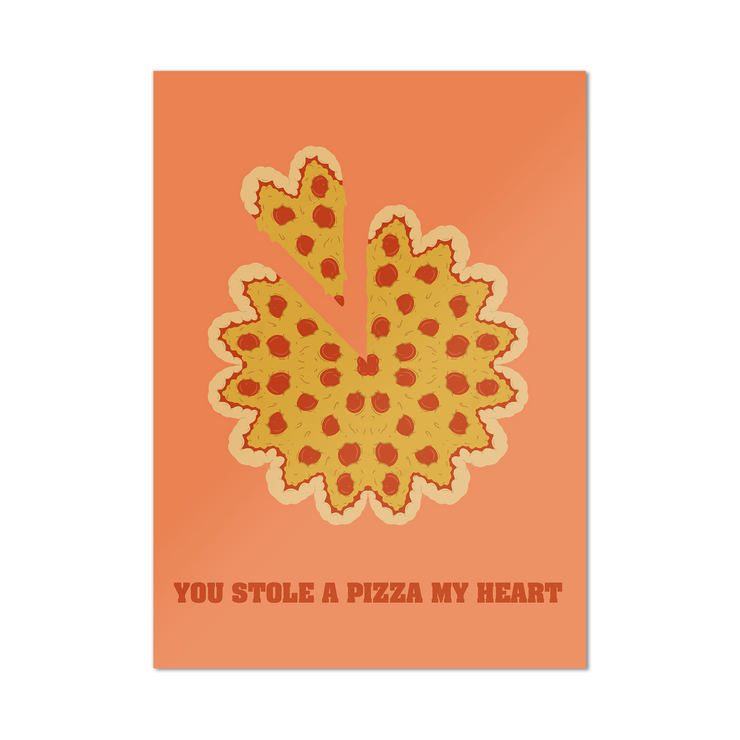 Pizza My Heart - Valentine's Day Card