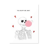 You Blow Me Away Valentine's Day Card
