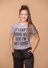 Sweet Claire Graphic Tees No Dog, Not Going