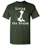 Living the Dream Fishing T-Shirt