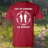 Get Outdoors Go Hiking Outdoor T-Shirt