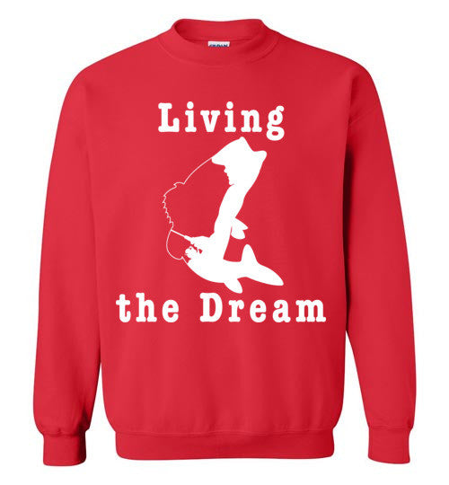 01030104 Living the Dream Fishing Sweatshirt