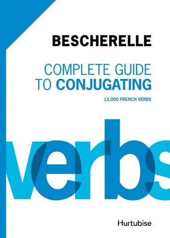 Bescherelle - Complete guide to conjugating