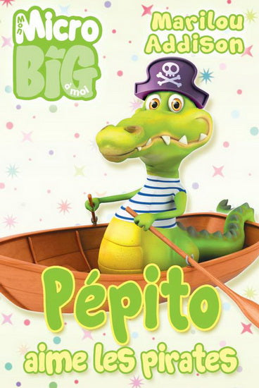 Micro Big - Pepito aime les pirates