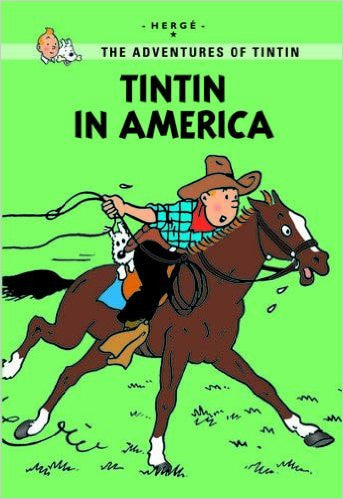 The adventures of Tintin young reader: Tintin in America
