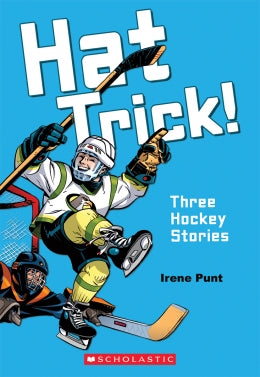 Hat Trick!: Three Hockey stories