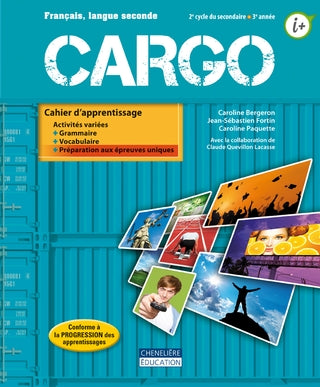 Cargo - 2e cycle secondaire 3e année - Français langue seconde
