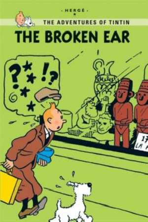 The adventures of Tintin young reader: The broken ear