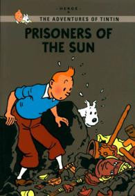 The adventures of Tintin young reader: Prisoners of the sun