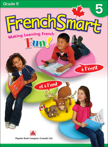 FrenchSmart - Making Learning French Fun - Grade 5