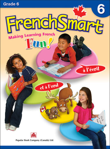FrenchSmart - Making Learning French Fun - Grade 6