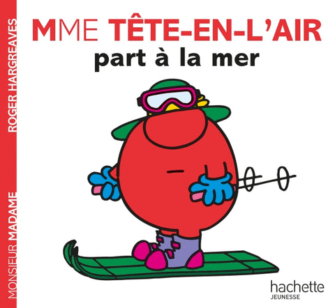 Mme Tête-en-l'air part à la mer