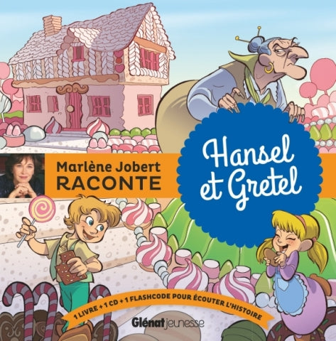 Marlène Jobert raconte Hansel et Gretel + CD