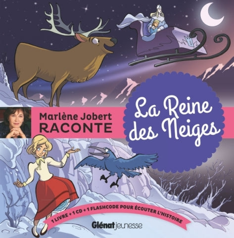 Marlène Jobert raconte La Reine des Neiges + CD